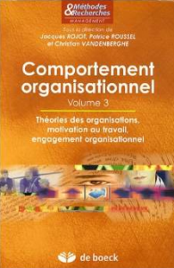 Comportement organisationnel - vol 3 - Rojot et al.
